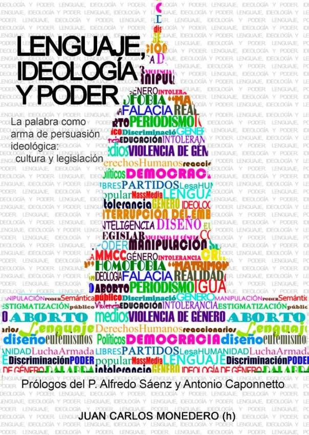 lenguaje-ideologia-y-poder-juan-carlos-monedero-h-356111-MLA20486863099_112015-F