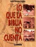 lo-que-la-biblia-no-cuenta-ariel-alvarez-valdes-119x157 (1)